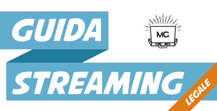 guida streaming legale